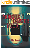 Morgue Drawer Four (Morgue Drawer series Book 1) (English Edition)