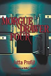 Morgue Drawer Four (Morgue Drawer series Book 1)