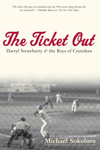 The Ticket Out: Darryl Strawberry and the Boys of Crenshaw Darryl Strawberry Yankees