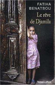 Le rêve de Djamila par Fatiha Benatsou