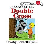 The Case of the Double Cross | Crosby Bonsall