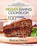 Best Desert Cookbooks - Vegan Baking Cookbook: Top 100 Fully Vegan Baking Review
