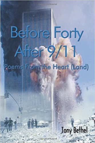 amazon com before forty after 9 11 poems from the heart land