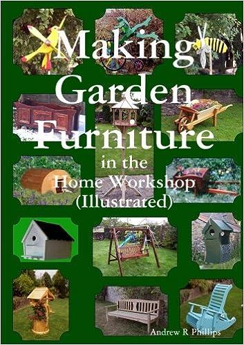 Making Garden Furniture In The Home Work Shop