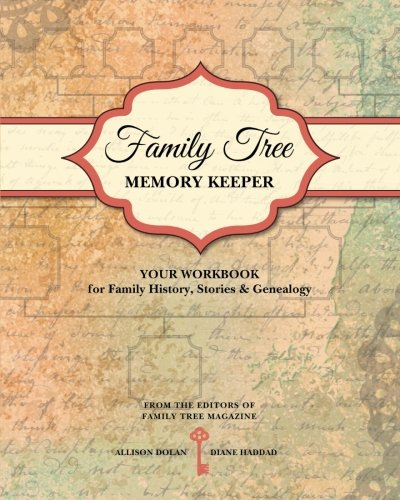 - Family Tree Memory Keeper: Your Workbook for Family History, Stories and Genealogy