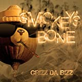 Smokey's Bone [Explicit] offers