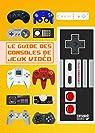 Le guide des consoles de jeux vidéo par Yamazaki