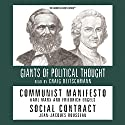 Communist Manifesto and Social Contract (Knowledge Products) Giants of Political Thought Series Audiobook by Ralph Raico Narrated by Craig Deitschman