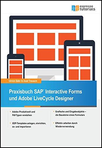 Praxisbuch SAP Interactive Forms und Adobe LiveCycle Designer