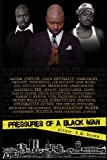 Pressures of a Black Man, Rose M Brown, 0985629703