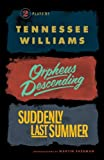 Orpheus Descending and Suddenly Last Summer, Tennessee Williams, 0811219399