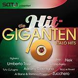 Die Hit Giganten - Italo Hits
