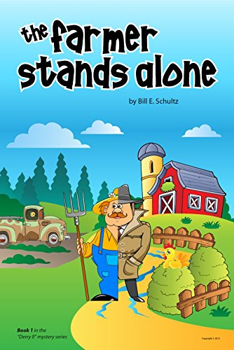 the-farmer-stands-alone-derry-o-mystery-series-book-1