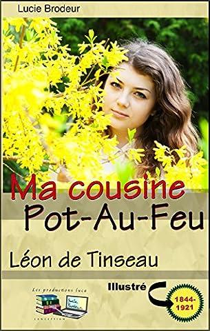 Ma cousine Pot-Au-Feu (Illustré) (French (Du Vieux Chateau)