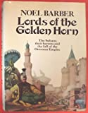 Lords of Golden Horn by Noel Barber front cover