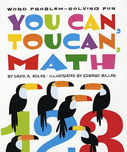 You Can, Toucan, Math: Word Problem-Solving Fun (You Toucan Can)