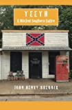 Teeth: A Wicked Southern Satire By John Henry Brebbia (2015-05-08)