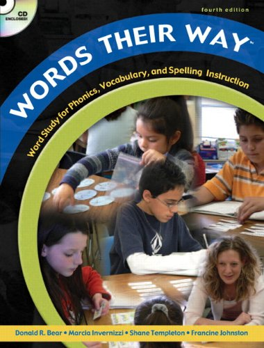 - Words Their Way: Word Study for Phonics, Vocabulary, and Spelling Instruction, 4th Edition (Book, CD & DVD)