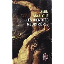IDENTITÉS MEURTRIÈRES (LES)