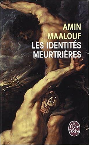 Les identités meurtrières - Maalouf Amin