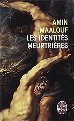 Les Identites Meurtrieres (Ldp Litterature)
