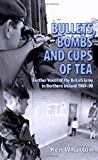 Bombs, Bullets and Cups of Tea, Ken Wharton, 190603334X