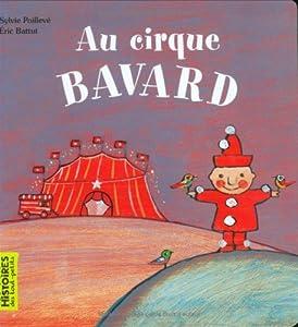"""Afficher """"Au cirque Bavard"""""""