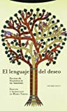img - for Lenguaje del Deseo, El (Spanish Edition) book / textbook / text book