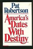 America's Date with Destiny, Pat Robertson, 0840777566