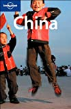 Lonely Planet China (Country Travel Guide), Damian Harper, Chung Wah Chow, Min Dai, David Eimer, Carolyn Heller, Thomas Huhti, Robert Kelly, Daniel McCrohan, Christopher Pitts, Andrew Stone, 1741048664