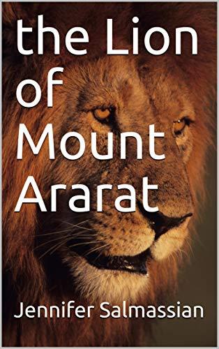 the Lion of Mount Ararat by [Salmassian, Jennifer]
