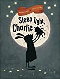 Image of Sleep Tight, Charlie