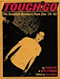 img - for Touch and Go: The Complete Hardcore Punk Zine '79-'83 book / textbook / text book