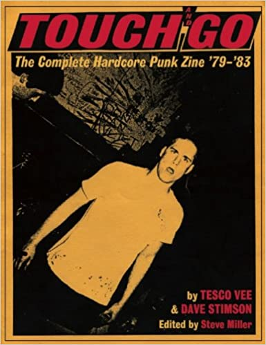 Touch and Go The Complete Hardcore Punk Zine 79-83