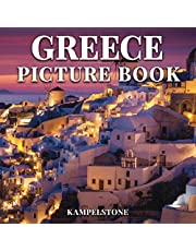 Greece Picture Book: 100 Beautiful Images - Famous for its Rich History, Ancient Philosophers, Monumental Temples with Greek Columns and More - Perfect Gift or Coffee Table Book
