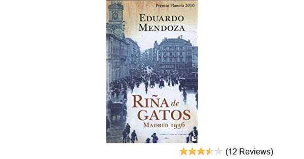 Rina de gatos. Madrid 1936 (Spanish Edition): Eduardo Mendoza: 9788408105626: Amazon.com: Books