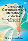 Transnational Corporations and International Production, G. Ietto-Gillies, 0857932276
