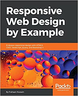 Responsive Web Design by Example: Embrace responsive design with