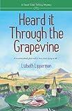 Heard it Through the Grapevine (A Dead Sister Talking Mystery)