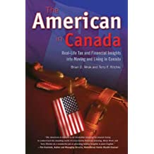 American in Canada, The by Terry F. Ritchie (2008-05-15)