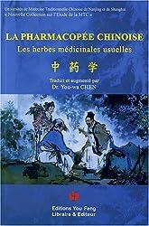 La pharmacopée chinoise : Les herbes médicinales usuelles