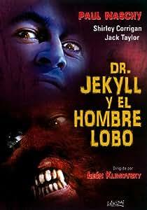 Doctor Jekyll Y El Hombre Lobo [DVD]