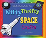 Nifty Thrifty Space Crafts, P. M. Boekhoff, 076602783X