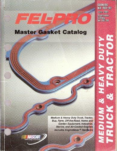 Fel-Pro Master Gasket Catalog 1997 - Catalog No. (Federal Mogul Gaskets)