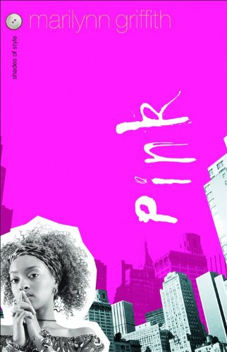 Pink (Shades of Style, Book 1) ()