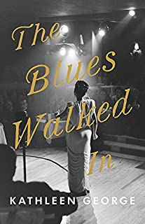 Book Cover: The Blues Walked In