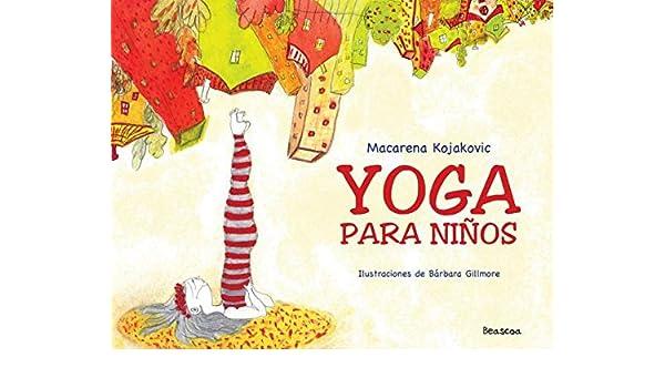 Yoga para ninos: Amazon.es: Libros