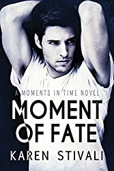 Moment of Fate (Moments In Time Book 5)