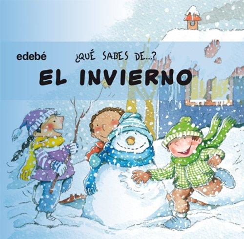 El invierno / The Winter (Que sabes de?) (Spanish Edition) by Edebe
