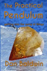 The Practical Pendulum: getting into the swing of things Paperback